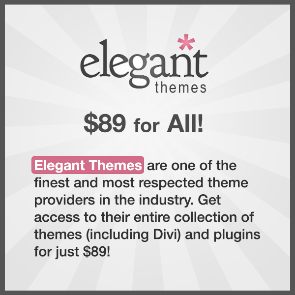 Elegant Themes are one of the finest and most respected theme providers in the industry. Get access to their entire theme collection (a whopping 87 themes) for just $69!
