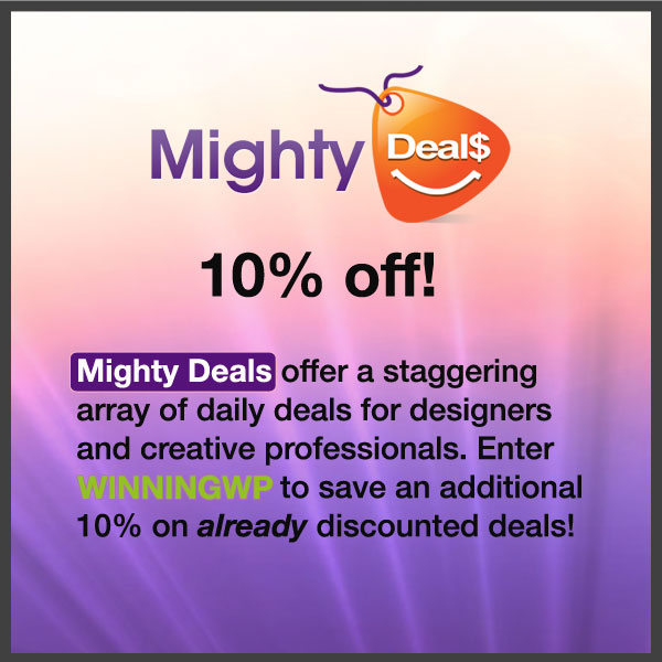 Mighty Deals offer a staggering array of daily deals for designers and creative professionals. Enter Mighty Deals coupon code WINNINGWP to save an additional 10% on already discounted deals!