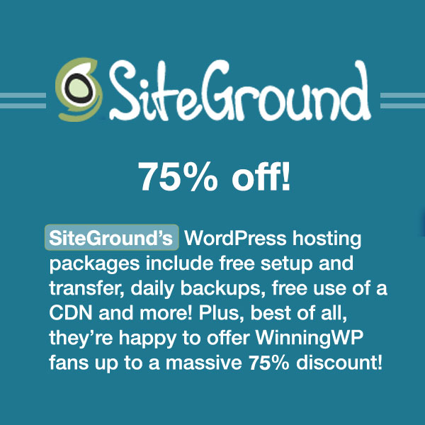 SiteGround's WordPress hosting packages include free setup and transfer, daily backups, free use of a CDN and more! Plus, best of all, they've happy to offer WinningWP fans a SiteGround coupon for up to a massive 70% discount!