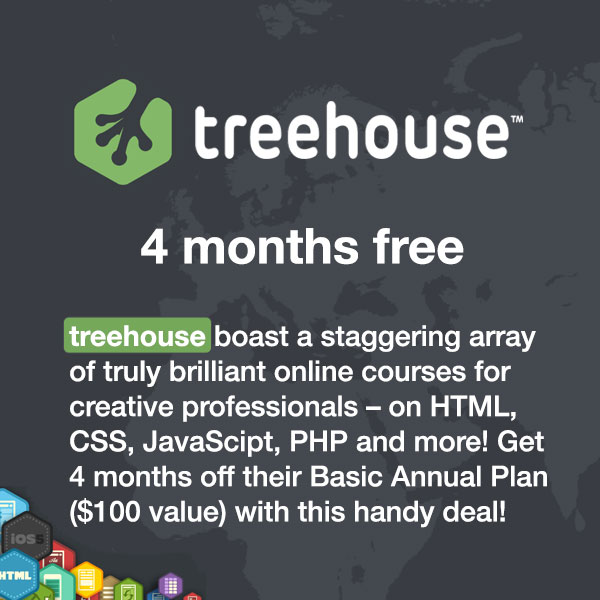 Team Treehouse boast a staggering array of truly brilliant online courses for creative professionals – on HTML, CSS, JavaScipt, PHP and more! Get 4-months off their Basic Annual ($100 saving) with this handy deal!