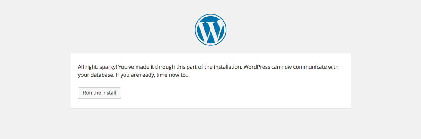 Installing WordPress - database working notification screen