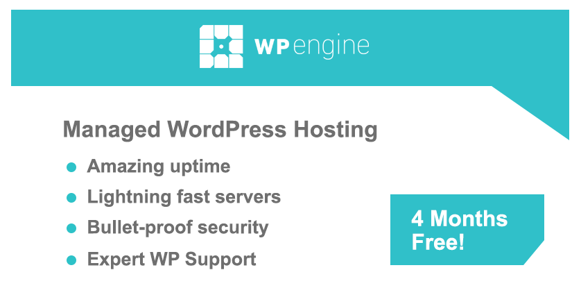WP Engine WordPress Hosting - 4 Months Free!